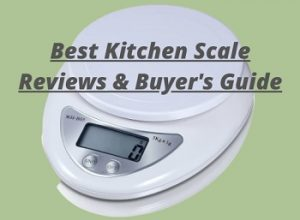 10 Best Kitchen Scale Reviews & Buyer's Guide for 2020