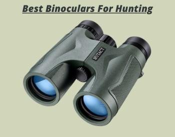 Hunting Binoculars Reviews