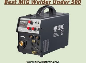 10 Best MIG Welders Under $500 in 2020 – Buyer's Guide
