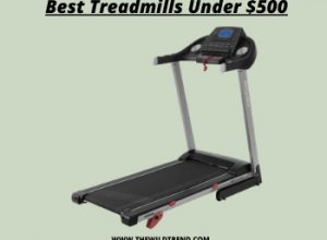 Top 10 Best Treadmills Under $500 Reviews for 2020