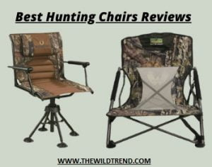 10 Best Hunting Chairs in 2021 – Buyer's Guide