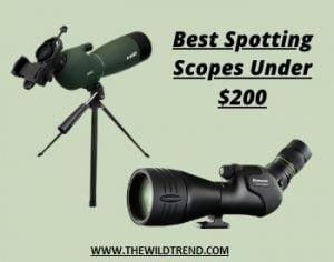 10 Best Spotting Scopes under $200 in 2021 – Buyer's Guide