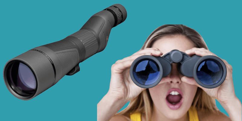 Spotting scope vs binoculars which one to choose