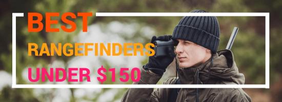 10 Best Rangefinders Under $150 (In-Depth Reviews 2021)