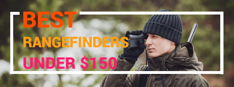 Rangefinders Under $150 - Buyer's Guide