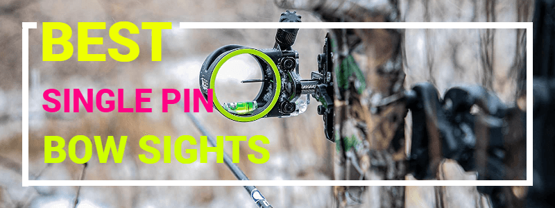 Single Pin Bow Sights Reviews & Buyer's Guide
